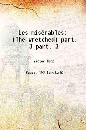Image du vendeur pour Les misérables (The wretched) Volume part. 3 1863 mis en vente par Gyan Books Pvt. Ltd.