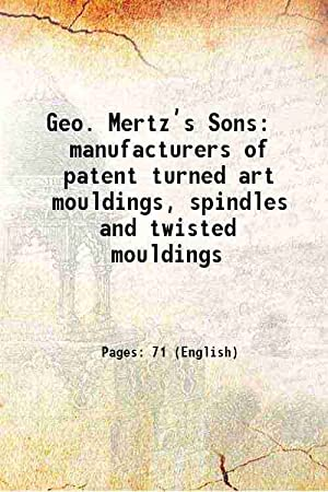 Geo. Mertz?s Sons manufacturers of patent turned: Anonymous
