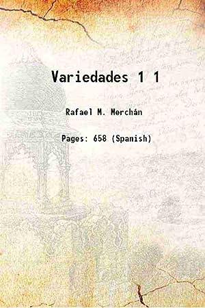 Variedades Volume 1 ( 1894)[SOFTCOVER]: Rafael M. Merchán