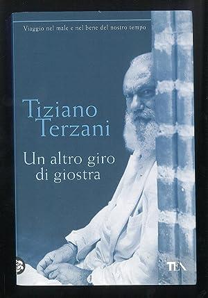 Un altro giro di giostra: Terzani Tiziano