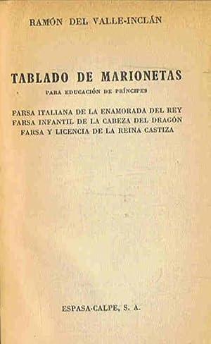 TABLADO DE MARIONETAS PARA EDUCACIÓN DE PRÍNCIPES.: Valle-Inclán. Ramón M.ª