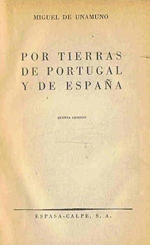 POR TIERRAS DE PORTUGAL Y DE ESPAÑA: Unamuno. Miguel de
