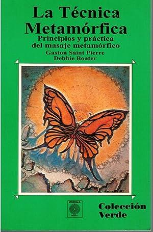 LA TÉCNICA MERTAMÓRFICA. Principios y práctica del: Gaston Saint Pierre
