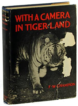 With Camera in Tiger-Land: Champion, F.W.