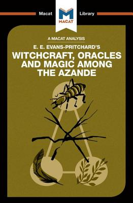 Witchcraft, Oracles and Magic Among the Azande: Wheater, Kitty