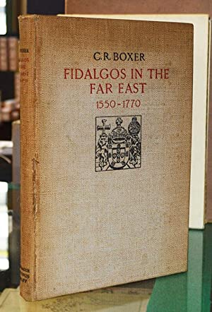 Fidalgos in the Far East 1550-1770.: Boxer (C.R.)