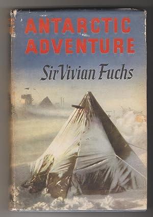 Antarctic Adventure: Sir Vivian Fuchs