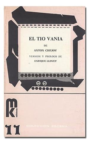 El tío Vania. Versión y prólogo de: CHEJOV (Antón).