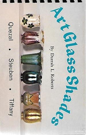Art Glass Shades: Quezal, Steuben, Tiffany: Darrah L Roberts