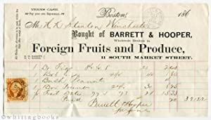 1865 Boston Billhead: Barrett & Hooper Foreign Fruits & Produce