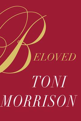 Beloved: Special Edition (Hardback or Cased Book): Morrison, Toni