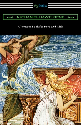 A Wonder-Book for Boys and Girls (Paperback: Hawthorne, Nathaniel