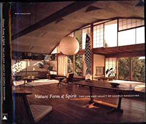 Nature Form & Spirit / The Life and Legacy of George Nakashima (SIGNED)