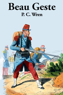 Beau Geste (Paperback or Softback): Wren, P. C.