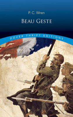 Beau Geste (Paperback or Softback): Wren, Percival Christopher