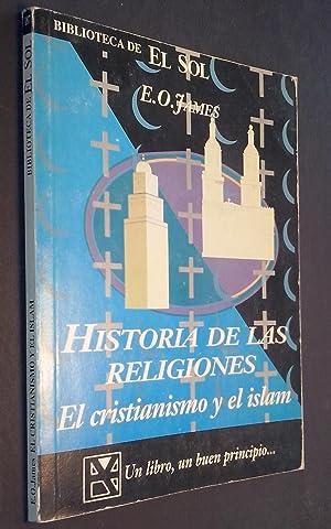 Historia de las religiones. El cristianismo y: JAMES, E. O.: