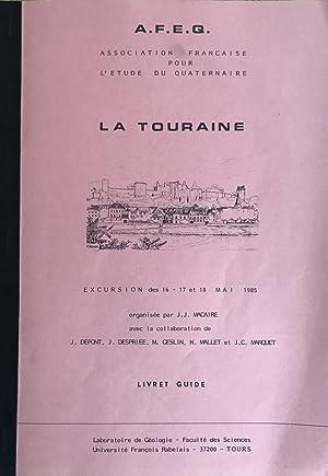 A.F.E.Q. - La Touraine. (Excursion des 16-17-18: MACAIRE, J.J. ;