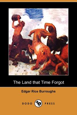The Land That Time Forgot (Paperback or: Burroughs, Edgar Rice
