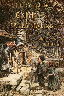 The Complete Grimm's Fairy Tales: with 23: Grimm, Jacob