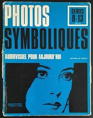 Photos Symboliques: audiovisuel pour aujourd'hui, séries 8-13,: Imberdis, P. /