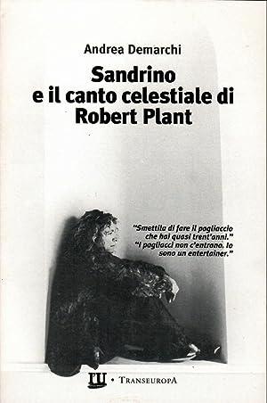 Immagine del venditore per SANDRINO E IL CANTO CELESTIALE DI ROBERT PLANT venduto da Mauro Di Michelangelo