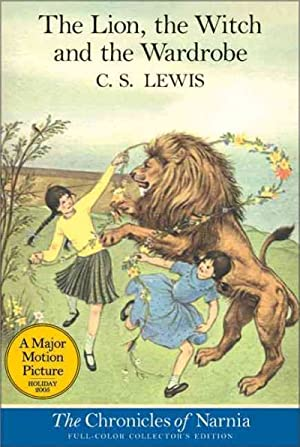 Lion, the Witch and the Wardrobe : Lewis, C. S.;