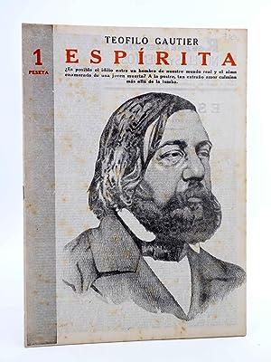 REVISTA LITERARIA NOVELAS Y CUENTOS 710. ESPÍRITA: Teófilo Gautier