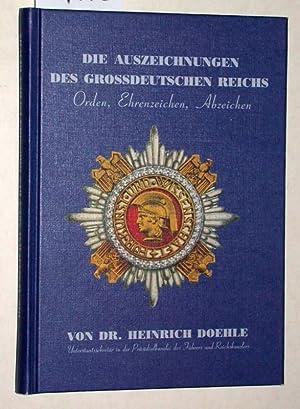Die Auszeichnungen des Großdeutschen Reichs. Orden, Ehrenzeichen,: Doehle, Heinrich: