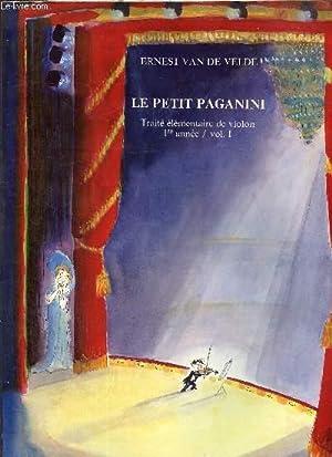 Le petit Paganini- Traité élémentaire de violon: Van de Velde