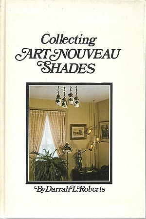 Collecting Art Nouveau Shades: Darrah L Roberts