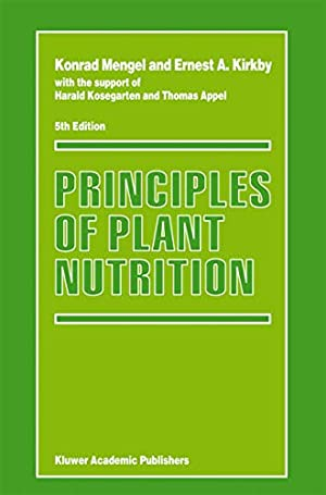 "Principles of Plant Nutrition: Mengel, Konrad"", ""Kirkby,"
