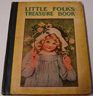 Little Folk's Treasure Book: The Wide-awake Story: Hurst & Company