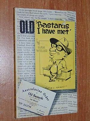 Old Bastards I Have Met: Weller, Sam