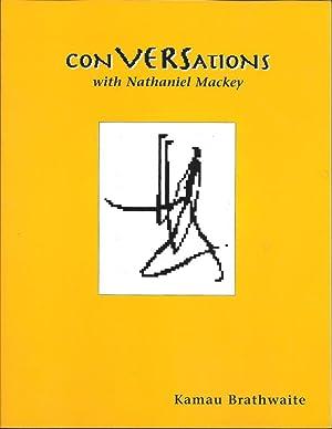 Conversations with Nathaniel Mackey: Brathwaite, Kamau