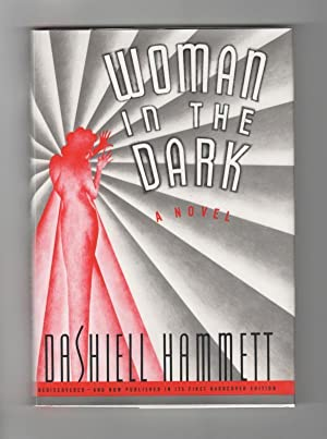 Woman in the Dark by Dashiell Hammett: Dashiell Hammett