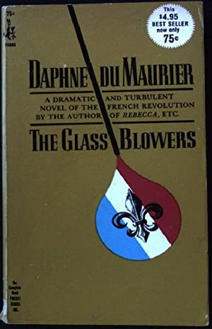 The Glass-Blowers. Pocket Books