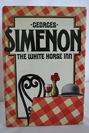 THE WHITE HORSE INN (DJ protected by: Simenon, Georges