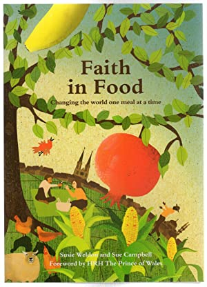 Faith in Food : Changing the World One Meal at a Time