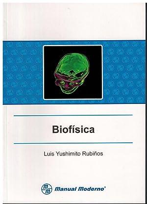 Biofísica: Yushimito Rubiños, Luis
