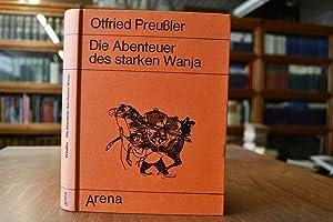 Die Abenteuer des starken Wanja.: Preußler, Otfried: