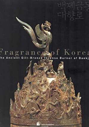 Fragrance of Korea: The Ancient Gilt-Bronze Incense of Burner of Baekje