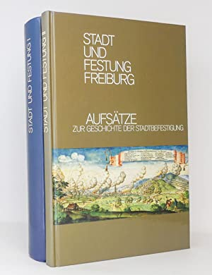 Stadt und Festung Freiburg I und II: Diel, Josef; Ecker,