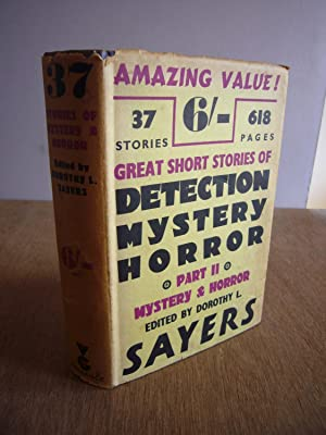 Great Short Stories of Detection Mystery Horror: Sayers, Dorothy L.