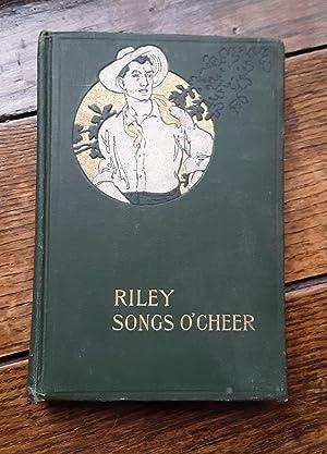 Riley Songs O'Cheer: Riley, James Whitcomb
