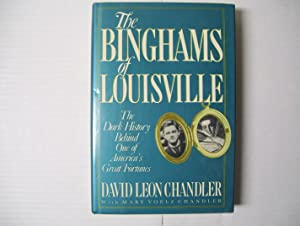 The Binghams of Louisville - The Dark History Behind One of America's Great Fortunes