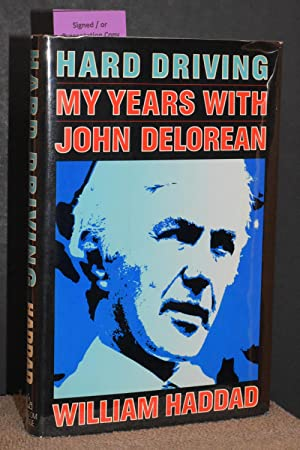 Hard Driving; My Years With John DeLorean