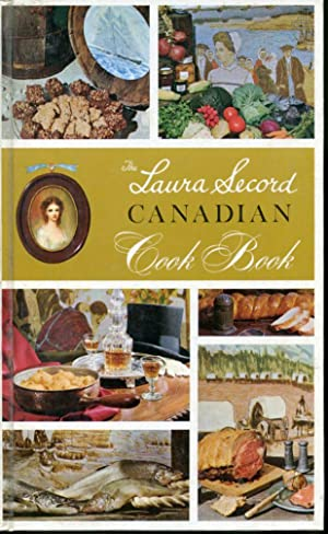 The Laura Secord Canadian Cook Book: Canadian Home Economics