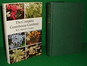 THE COMPLETE GREENHOUSE GARDENER