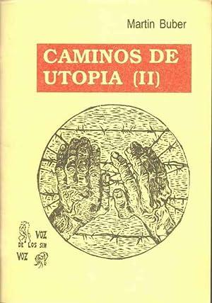 Caminos de utopia (II): Buber, Martin