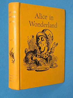 Alice in Wonderland: Comprising Alice's Adventures in: Lewis Carroll: Illustrated